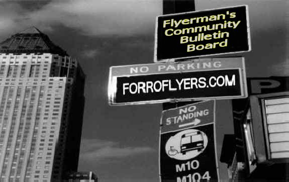 ForroFlyers.COM - Click to visit our Community Bulletin Board